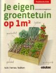 Je eigen groententuin op 1m2